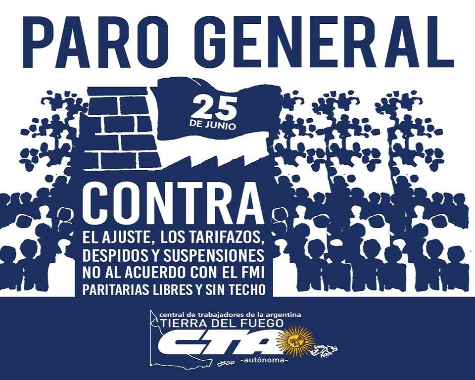 La CTA Autónoma de Tierra del Fuego convocó a concentrar en las ciudades de Ushuaia y Rio Grande el próximo lunes 25 de junio.